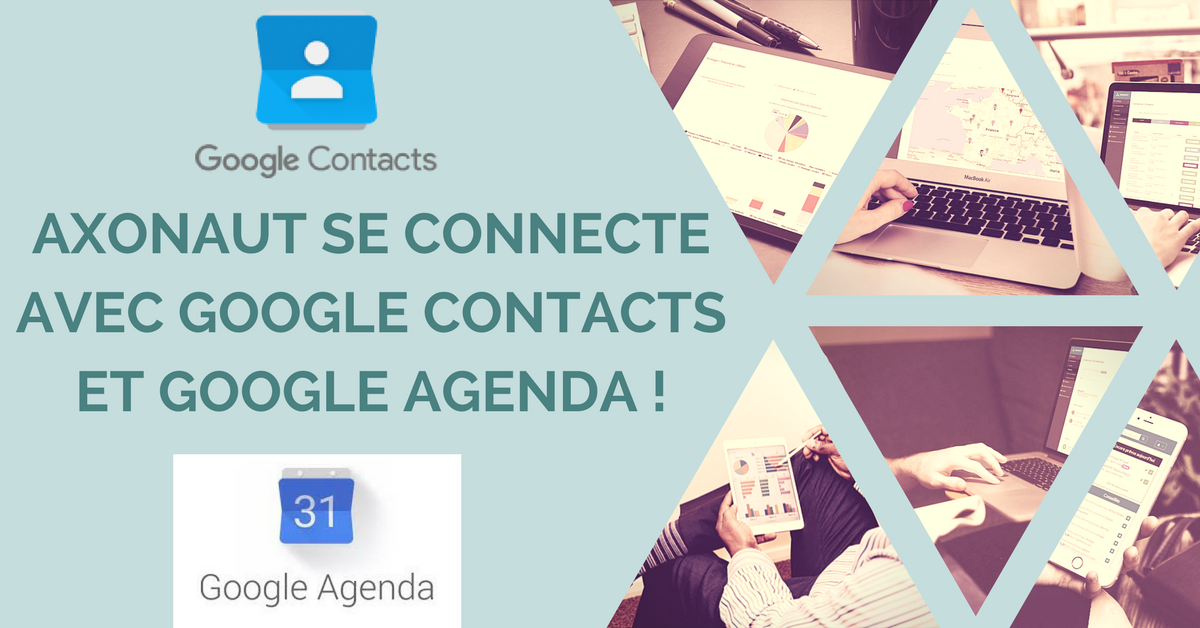 Axonaut se connecte avec Google Agenda et Google Contacts