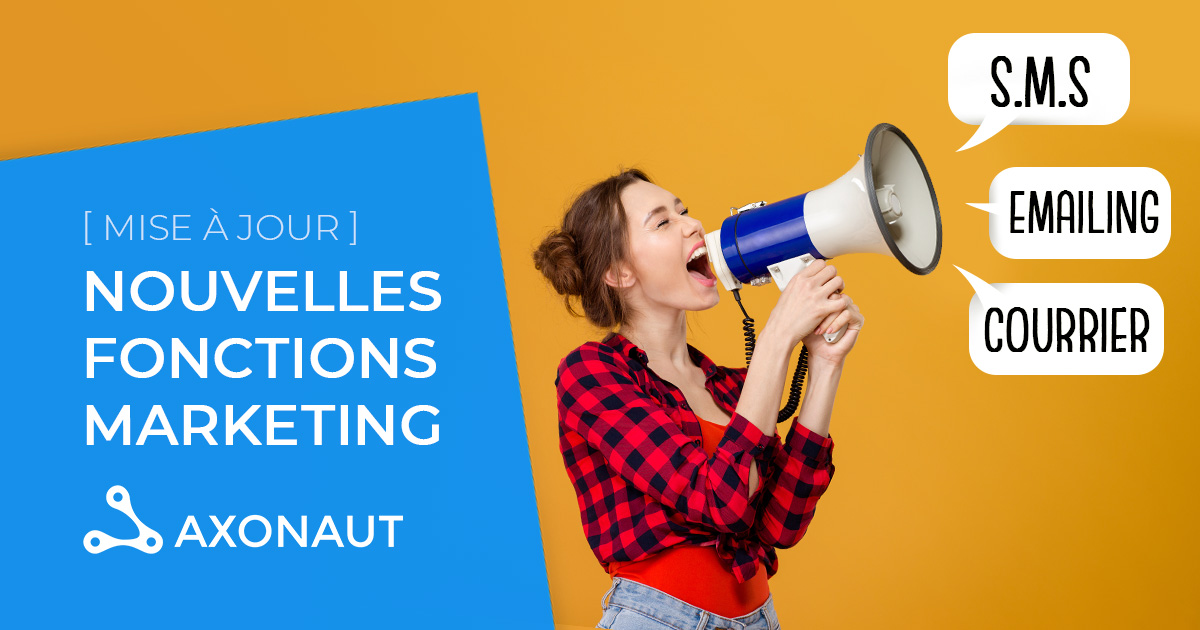 Nouveau module sur Axonaut : le Marketing